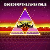 Decade of the Synth, Vol. 2 by Various Artists