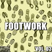Footwork, Vol. 03 by Various Artists