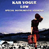 Low (Extended Instrumental Versions [Tribute To Maroon 5]) by Kar Vogue