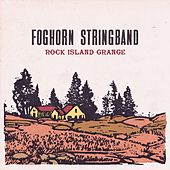 Rock Island Grange by Foghorn Stringband