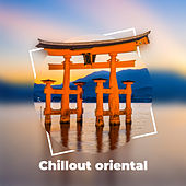 Chillout oriental von Chill Out
