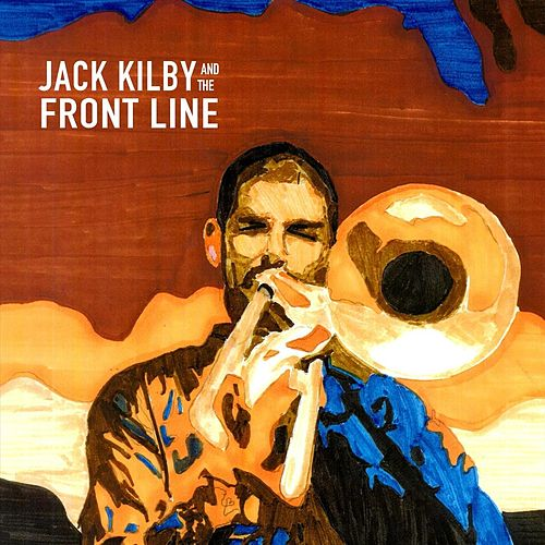 Love Is a Song Anyone Can Sing, Vol. 1 de Jack Kilby and the Front Line