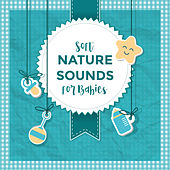 Soft Nature Sounds for Babies by Nature Sounds (1)