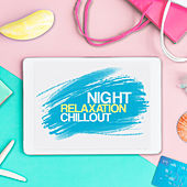 Night Relaxation Chillout de Deep Lounge