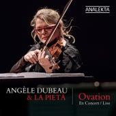 Ovation von Angèle Dubeau