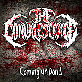 Coming Undone by Convalescence