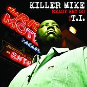 Ready Set Go Single by Killer Mike