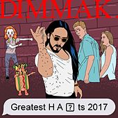 Dim Mak Greatest Hits 2017: Originals by Various Artists