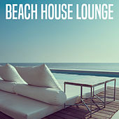 Beach House Lounge by Various Artists