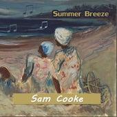 Summer Breeze van Sam Cooke