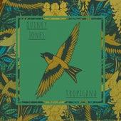 Tropicana von Quincy Jones
