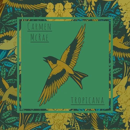 Tropicana de Carmen McRae