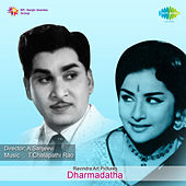 Dharmadatha (Original Motion Picture Soundtrack) de Ghantasala
