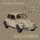 Car Sounds von Chubby Checker