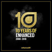 10 Years of Enhanced - 2008 - 2018 - EP de Various Artists