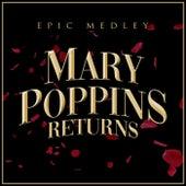Mary Poppins Returns (Epic Medley) von Alala
