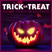 Trick or Treat - Horror Themes for Halloween 2018 van Various Artists