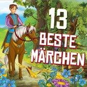 13 beste Märchen by Brüder Grimm