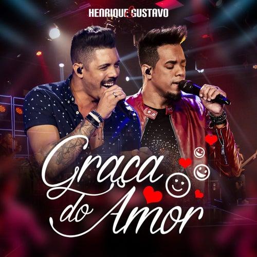 Graça do Amor de Henrique & Gustavo