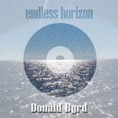 Endless Horizon by Donald Byrd