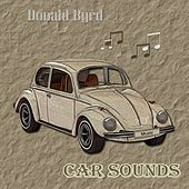 Car Sounds van Donald Byrd