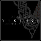 Vikings Main Theme - If I Had A Heart (Piano Rendition) di The Blue Notes