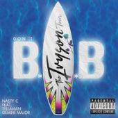 Don't BAB (The Ivyson Tour) de Nasty C