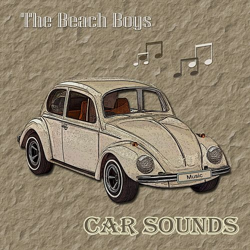 Car Sounds von The Beach Boys