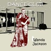 Dance Club de Wanda Jackson