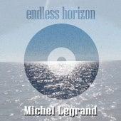 Endless Horizon von Michel Legrand