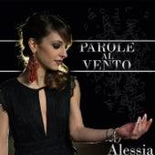 Parole al vento de Alessia