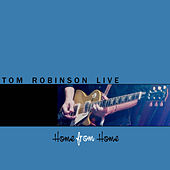 Home From Home, Vol. 2 by Tom Robinson