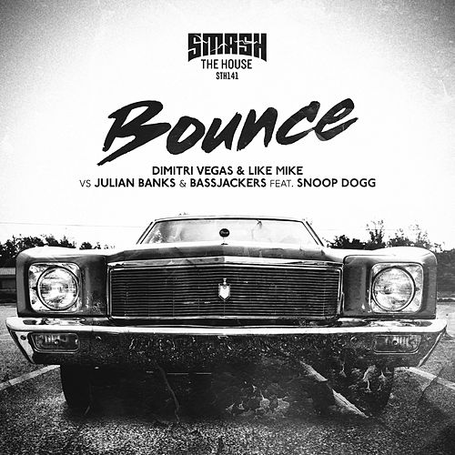Bounce de Dimitri Vegas & Like Mike