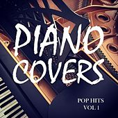 Piano Covers: Pop Hits Vol. 1 de Piano Covers Club from I'm In Records