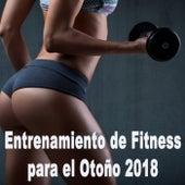 Entrenamiento de Fitness para el Otoño 2018 von Various Artists