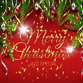 Merry Christmas Jazz Special by Various Artists
