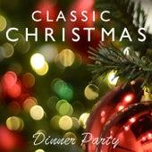 Classic Christmas Dinner Party de Various Artists