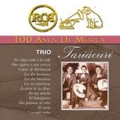 RCA 100 Años de Música - Trío Tariácuri de Trío Tariácuri