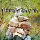 69 Reinforce Your Mentality Tracks de Nature Sounds Artists