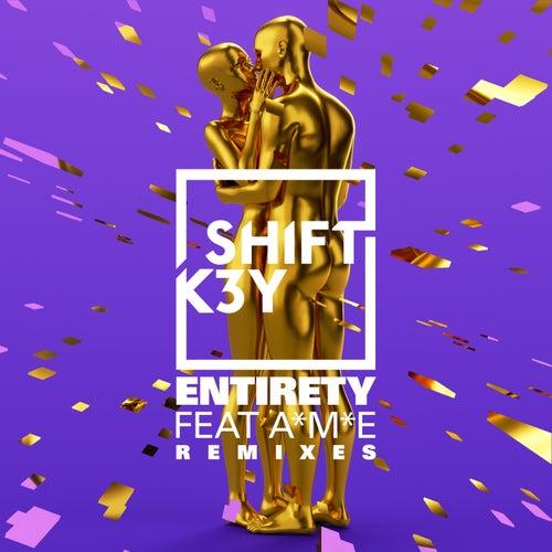 Entirety (Remixes) - EP von Shift K3y