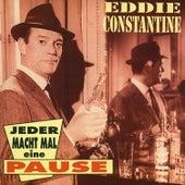 Jeder macht mal eine Pause by Eddie Constantine