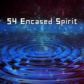 54 Encased Spirit by Yoga Music