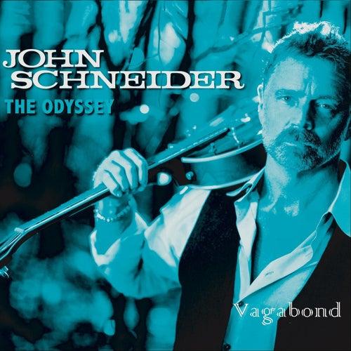 The Odyssey: Vagabond by John Schneider
