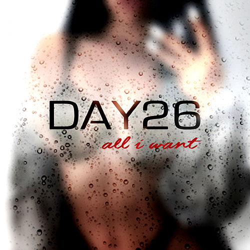 All I Want by Day26