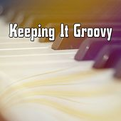Keeping It Groovy von Peaceful Piano