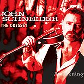 The Odyssey: Awakening by John Schneider