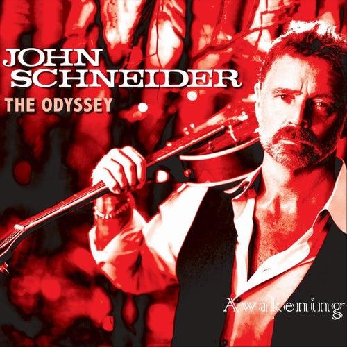 The Odyssey: Awakening by John Schneider