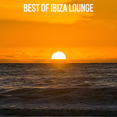 Best Of Ibiza Lounge von Various Artists