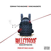 Bulletproof Backpacks (feat. Conway the Machine & King Magnetic) by Max Julian