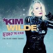 Return of the Aliens (The Deluxe Bonus Tracks) by Kim Wilde